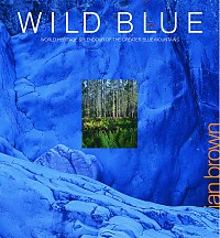 WILD BLUE: World Heritage Splendour of the Greater Blue Mountains